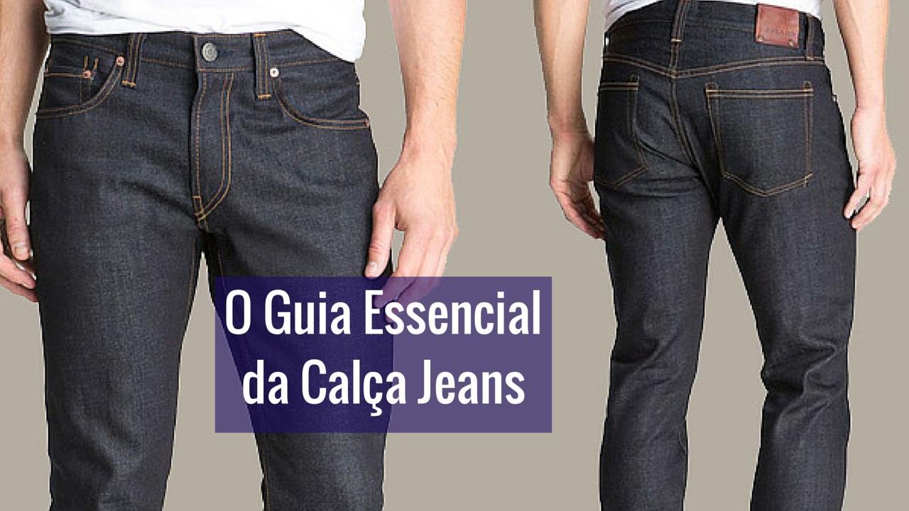 Guia Essencial da Calça Jeans