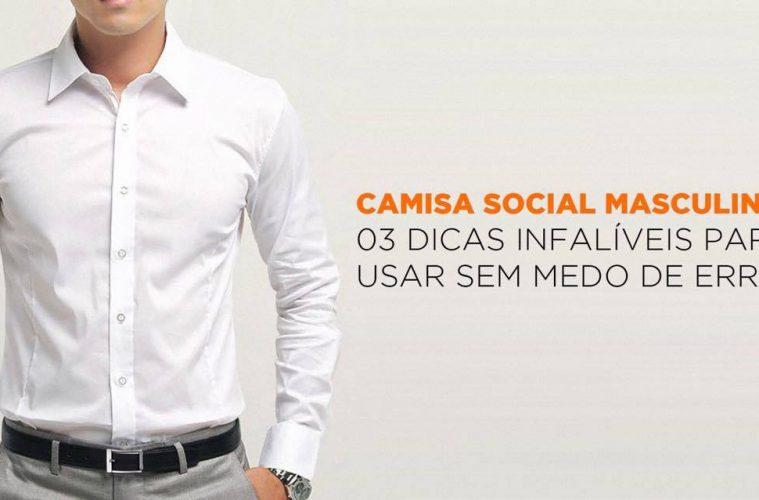 8f3edabe47 Camisa Social Masculina  3 dicas infalíveis para usar sem medo de errar